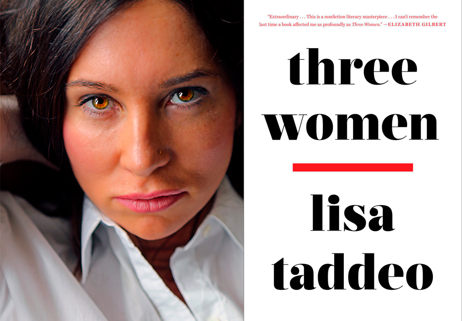 b3c72e7d4f9 When Lisa Taddeo set out to write her new nonfiction book about desire,  three women she met stood out. It took eight years for her to map out the  inner ...