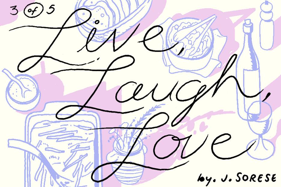 Banner for Live Laugh Love Part 3 by Jeremy Sorese for Hazlitt