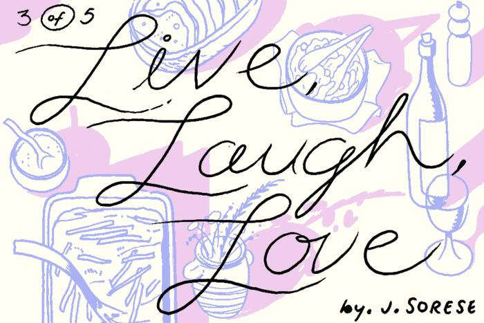 Banner for Live Laugh Love Part 3 by Jeremy Sorese for Hazlitt