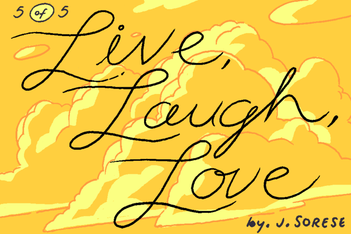Banner for Live, Laugh, Love Part 5 by Jeremy Sorese for Hazlitt