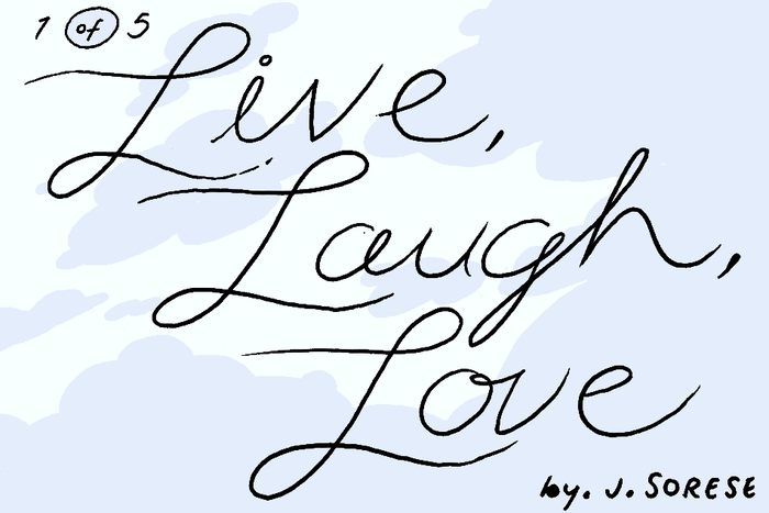 Banner for Live, Laugh, Love Part 1 by Jeremy Sorese for Hazlitt