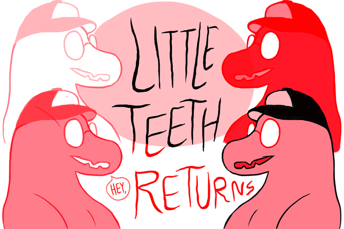 Banner for Little Teeth Returns Part 1