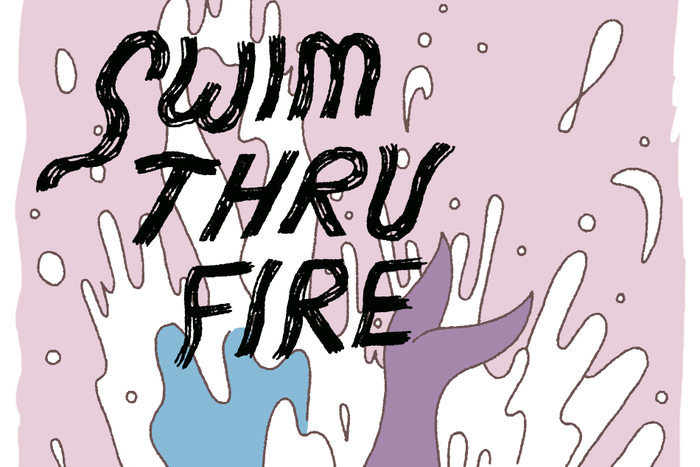 Swim Thru Fire part 4 banner, A comic by Annie Mok and Sophia Foster-Dimino for Hazlitt